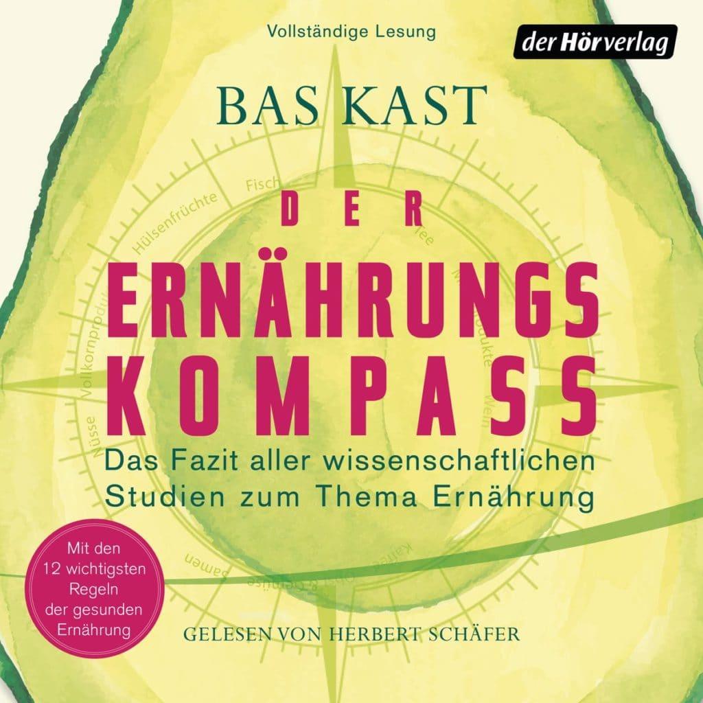Bas_Kast Der Ernaehrungskompass Hoerbuch