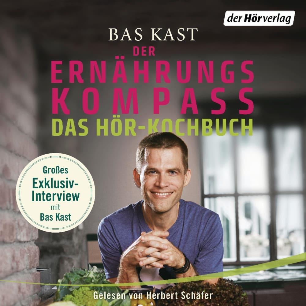 Der Ernaehrungskompass - Das Hoer-Kochbuch