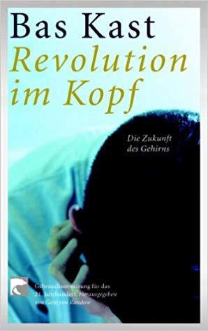 Revolution im Kopf- Die Zukunft des Gehirns